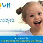 21 de marzo: Día Mundial Síndrome de Down
