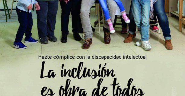 Soy Cómplice con la  Discapacidad Intelectual. Campaña de Plena Inclusión