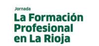 FERIA DE FORMACIÓN PROFESIONAL EN LA RIOJA
